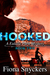 Hooked (The Eulalie Park My...