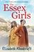 The Essex Girls by Elizabeth Woodcraft