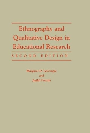 Ethnography and Qualitative Design in Educational Research