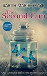 The Second Cup (The Butterfly Effect, #1)