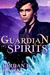 Guardian Spirits (Spirits, #3)