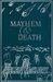 Mayhem & Death by Helen McClory
