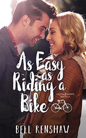 As Easy As Riding A Bike by Bell Renshaw
