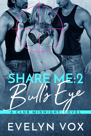 Bull's Eye (Share Me, #2)