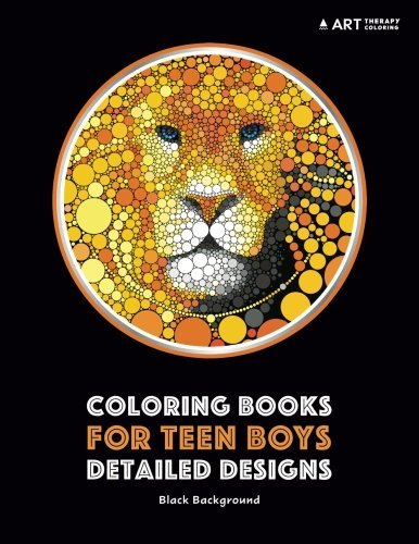 Coloring Books for Teen Boys: Detailed Designs: Black Background: Advanced Drawings for Teenagers & Older Boys; Zendoodle Skulls, Snakes, Lions, Wolves, Owls & Geometric Patterns; Midnight Edition