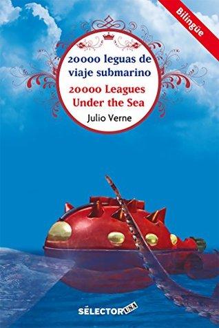 20,000 leguas de viaje submarino (bilingüe): La gran aventura marítima