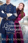 The Lieutenant's Bargain (Fort Reno, #2)