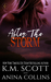 After The Storm by K.M. Scott