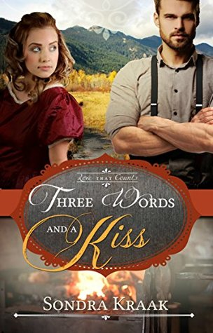 Three Words and a Kiss (Love that Counts #3)