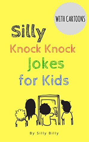 Silly Knock Knock Jokes for Kids