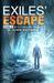 Exiles' Escape: Book 2 of O...