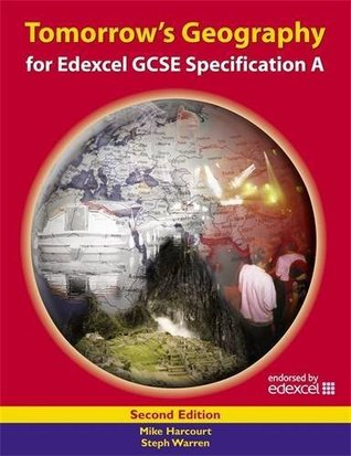Tomorrow's Geography for Edexcel GCSE Specification A Student's Book 2ed