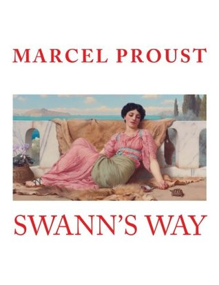 SWANN'S WAY, MARCEL PROUST, LARGE 14 Point Font Print