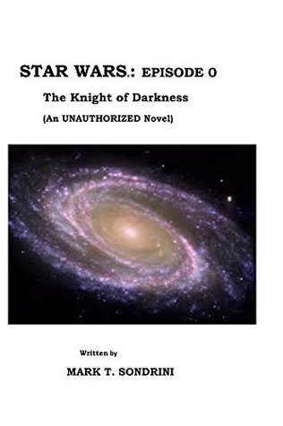 Star Wars: Episode 0: The Knight of Darkness