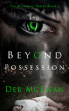 Beyond Possession (The Afterlife Series Book 4)
