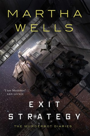 Exit Strategy (The Murderbot Diaries #4)
