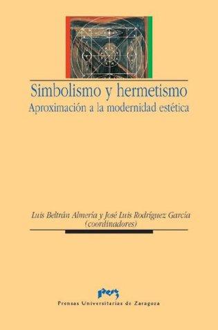 simbolismo-y-hermetismo-aproximacin-a-la-modernidad-esttica