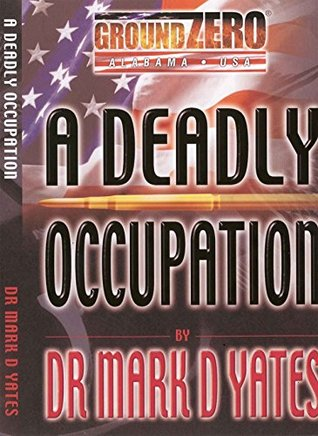 A Deadly Occupation
