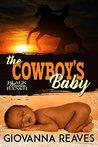 The Cowboy's Baby (Black Meadow Ranch #1)