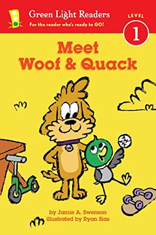 Meet Woof and Quack (Green Light Readers Level 1)