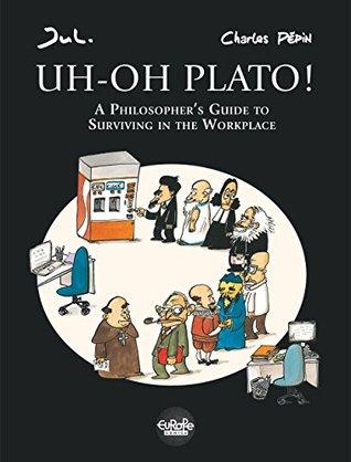 Uh-Oh Plato! (Platon La gaffe)