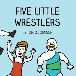 Five Little Wrestlers