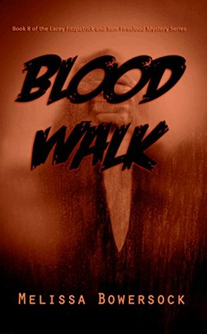 Blood Walk (Lacey Fitzpatrick and Sam Firecloud #8)
