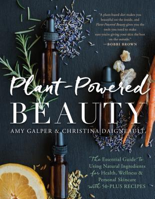 Plant-Powered Beauty by Amy Galper