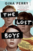 The Lost Boys by Gina Perry