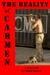The Reality of Carmen: A Sh...