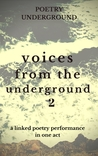 Voices from the Underground II: A Linked Poetry Performance In One Act