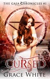 Cursed (The Gaia Chronicles, #1)