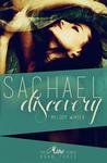 Sachael Discovery (Mine, #3)