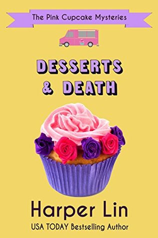 Desserts and Death (The Pink Cupcake Mysteries Book 6)