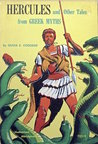 Hercules & Other Tales from Greek Myths by Olivia E. Coolidge