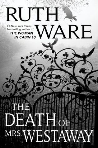Ruth Ware: The Death of Mrs. Westaway