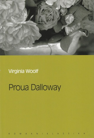 Proua Dalloway (Eesti Päevalehe romaaniklassika, #10)