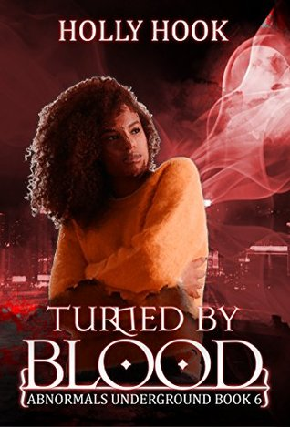Turned By Blood (Abnormals Underground: Janine's Story, #6)
