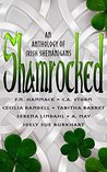 Shamrocked: An Anthology of Irish Shenanigans