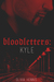 Bloodletters: Kyle