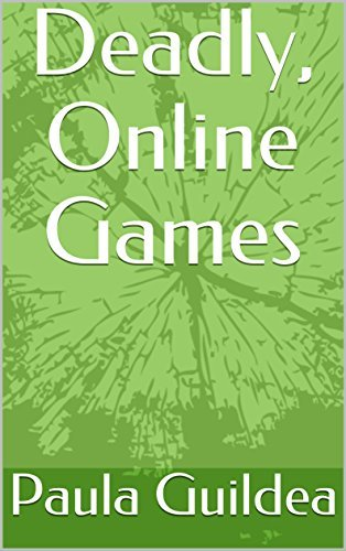 Deadly, Online Games