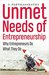 Unmet Needs of Entrepreneurship by S.  Parthasarathy