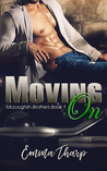 Moving On (McLoughlin Brothers, #1)