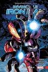 Invincible Iron Man Vol. 3 by Brian Michael Bendis
