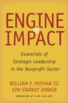 Engine of Impact by William F. Meehan III