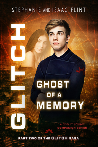 Ghost of a Memory by Stephanie Flint & Isaac Flint