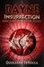 Insurrection (Rayne Trilogy, #3)