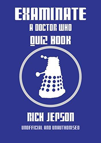 Examinate: A Doctor Who Quiz Book
