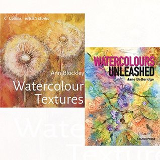 Watercolour Textures and Watercolours Unleashed [Paperback] 2 Books Collection Set