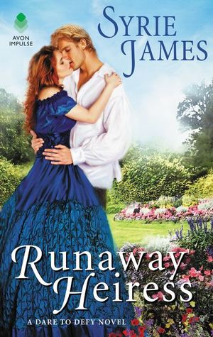 Runaway Heiress (Dare to Defy, #1)